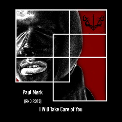Paul Mørk - I Will Take Care Of You (2018)