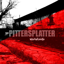 Pittersplatter - Wastelands (2018)