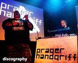 Prager Handgriff Discography