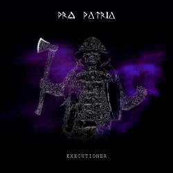 Pro Patria - Executioner (Single) (2018)