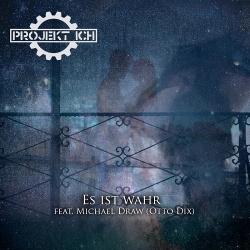 Projekt Ich - Es ist wahr (EP) (2018)
