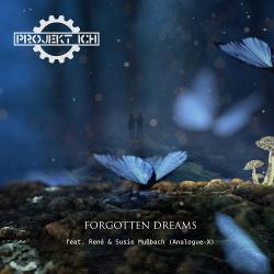 Projekt Ich - Forgotten Dreams (feat. Rene & Susie Mussbach) (2018)