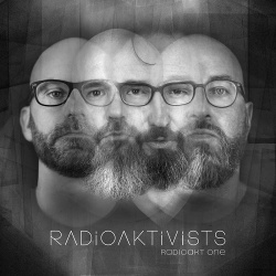 Radioaktivists - Radioakt One (2CD Limited Edition) (2018)