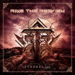 Rave The Reqviem - Fvneral [sic] (2018)