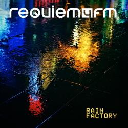 Requiem4FM - Rain Factory (EP) (2018)
