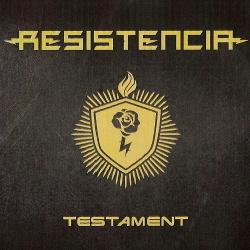Resistencia - Testament (2017)