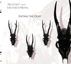 Reutoff Feat. Deutsch Nepal - Eating The Dust (2018)