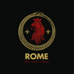 Rome - One Lions Roar (Limited Edition Vinyl) (2018)