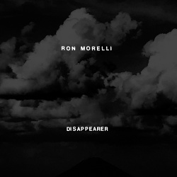 Ron Morelli - Disappearer (2018)