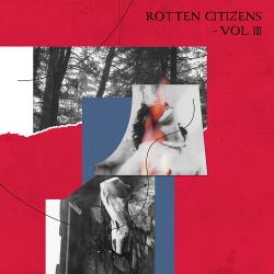 VA - Rotten Citizens Vol. 3 (2018)