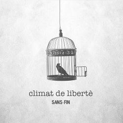 Sans-Fin - Climat De Libertè (2018)