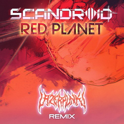 Scandroid - Red Planet (Lazerpunk Remix) (Single) (2018)