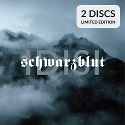 Schwarzblut - Idisi / Limited Edition (2CD) (2018)