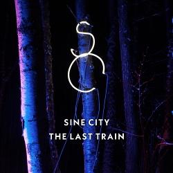 Sine City - The Last Train (EP) (2018)