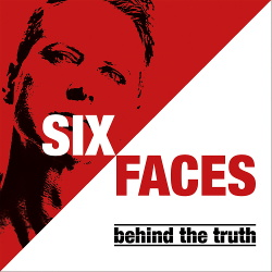 Six Faces - Behind the Truth (2017)