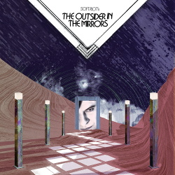 Soft Riot - The Outsider In The Mirrors (2018)