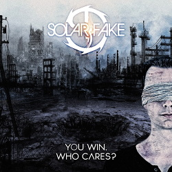 Solar Fake - You Win. Who Cares? / Deluxe Edition (2CD) (2018)