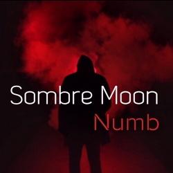 Sombre Moon - Numb (Single) (2018)