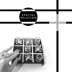 Spatial Relation - Beyond The Zero (2015)