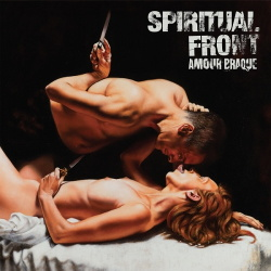 Spiritual Front - Amour Braque (2018)