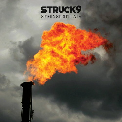 Struck 9 - Remixed Rituals (2018)