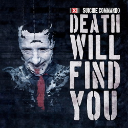 Suicide Commando - Death Will Find You EP (2018)
