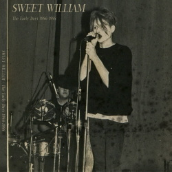 Sweet William - The Early Days 1986-1988 (2018)
