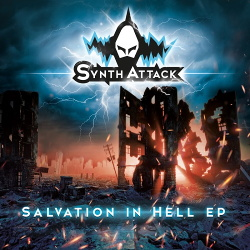 SynthAttack - Salvation in Hell EP (2018)