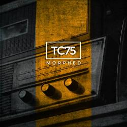 TC75 - Morphed (2018)