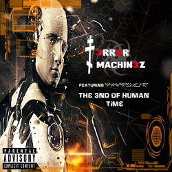 T-Error Machinez - The End Of Human Time (featuring Synapsyche) (2018)