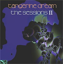 Tangerine Dream - The Sessions II (2CD) (2018)