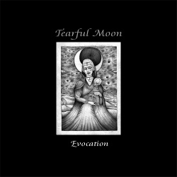 Tearful Moon - Evocation (2018)
