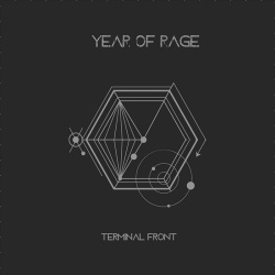 Terminal Front - Year Of Rage (2018)