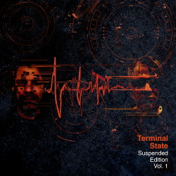 Terminal State - Suspended Edition Vol.1 (2018)