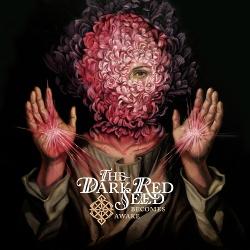 The Dark Red Seed - Becomes Awake (2018)