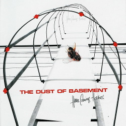 The Dust Of Basement - Home Coming Heavens (2003)