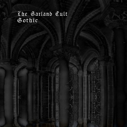 The Garland Cult - Gothic (2018)
