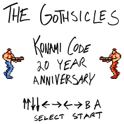 The Gothsicles - Konami Code 20th Anniversary EP (2018)