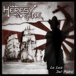 The Heresy Gene - La Luz Del Padre (2018)