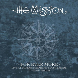 The Mission - For Ever More - Live At London 2008 (5CD Box) (2018)