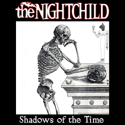 The Nightchild - Shadows of the Time (2018)
