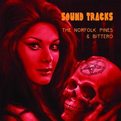 The Norfolk Pines & Bittero - Sound Tracks (2018)