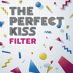 The Perfect Kiss - Filter (2018)