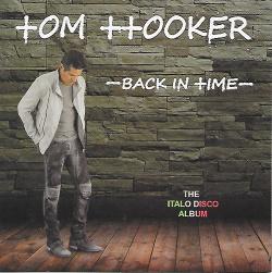 Tom Hooker - Back In Time (2CD) (2017)
