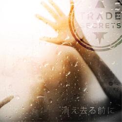 Trade Secrets - Before We Vanish (2018)