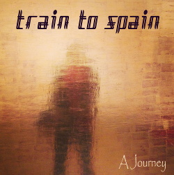 Train To Spain - A Journey (2018)