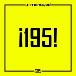 U-Manoyed - ¡195! (EP) (2018)