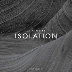 Ultranoire - Isolation (EP) (2018)