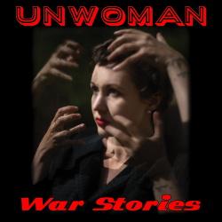 Unwoman - War Stories (2018)