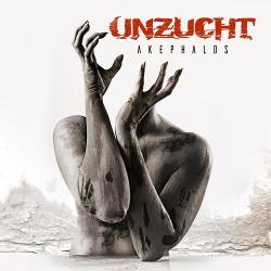Unzucht - Akephalos (Deluxe Edition) (2018)